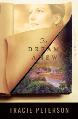 To Dream Anew By Peterson, Tracie